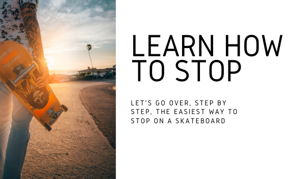 skateboard safety learn how to stop